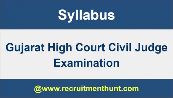 Gujarat HCCivil Judge Syllabus 2019
