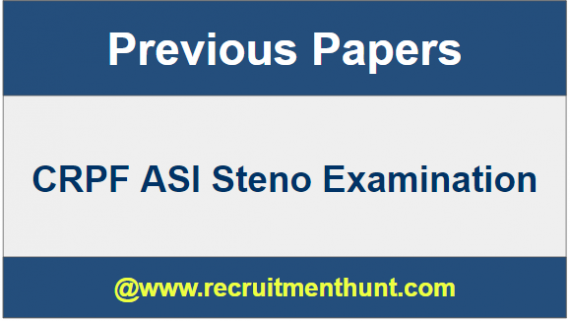 CRPF ASI Steno Question Papers
