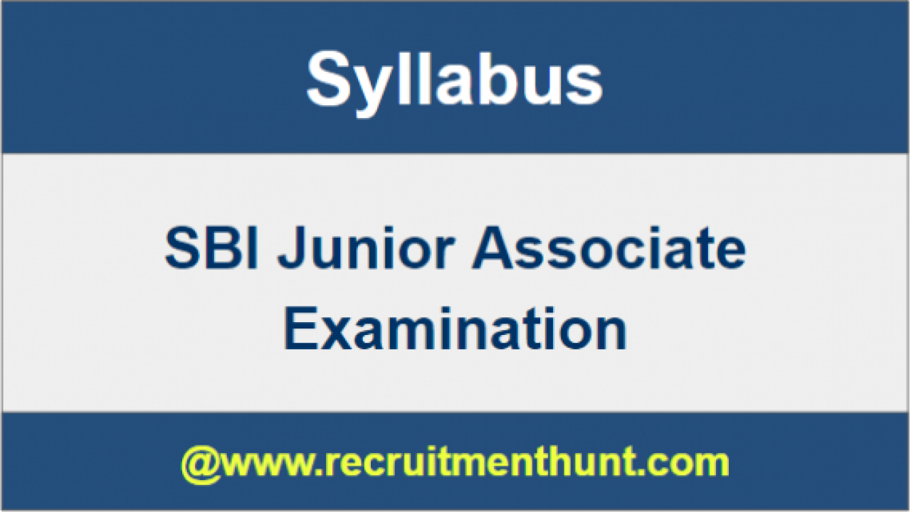 UPDATED] SBI Junior Associate Syllabus PDF & Exam Pattern 2019-20