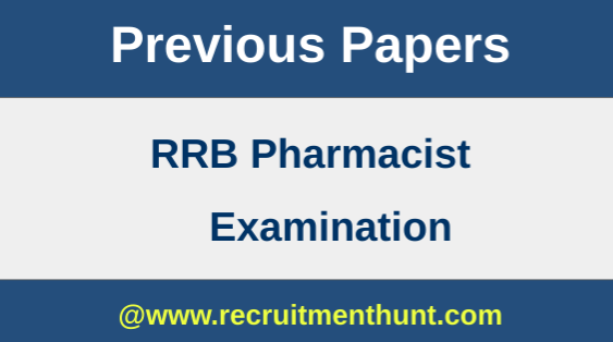 RRB Pharmacist Previous Papers