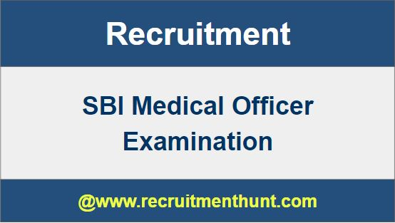 SBI Medical Officer Recruitment
