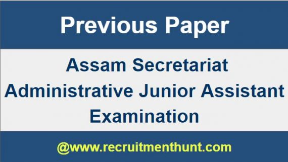 assam secretariat junior administrative assistant question paper