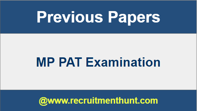MP PAT Previous Year Question Papers