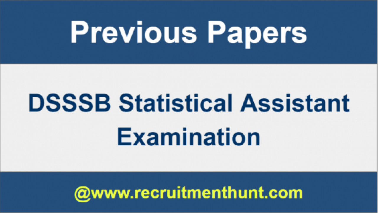 SOLVED] DSSSB Statistical Assistant Previous Year Question