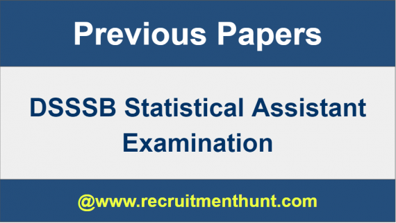 DSSSB Statistical Assistant Previous Year Question Papers