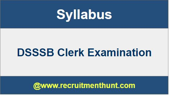 DSSSB Clerk Syllabus 2019