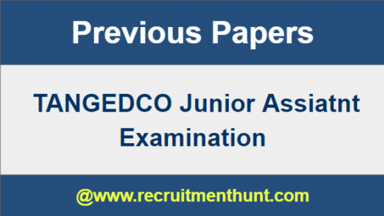 SOLVED] Download TANGEDCO Junior Assistant Previous Year Question