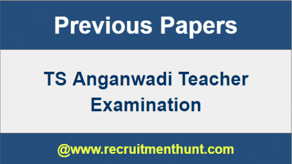TS Anganwadi Teacher Previous Year Question Papers