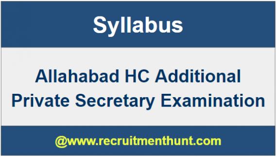 Allahabad HC Additional Private Secretary Syllabus