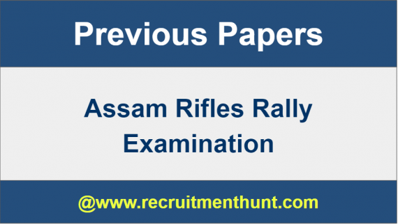 Assam Rifles Exam Previous Papers