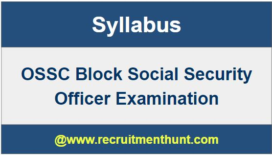 OSSC Social Security Officer Syllabus