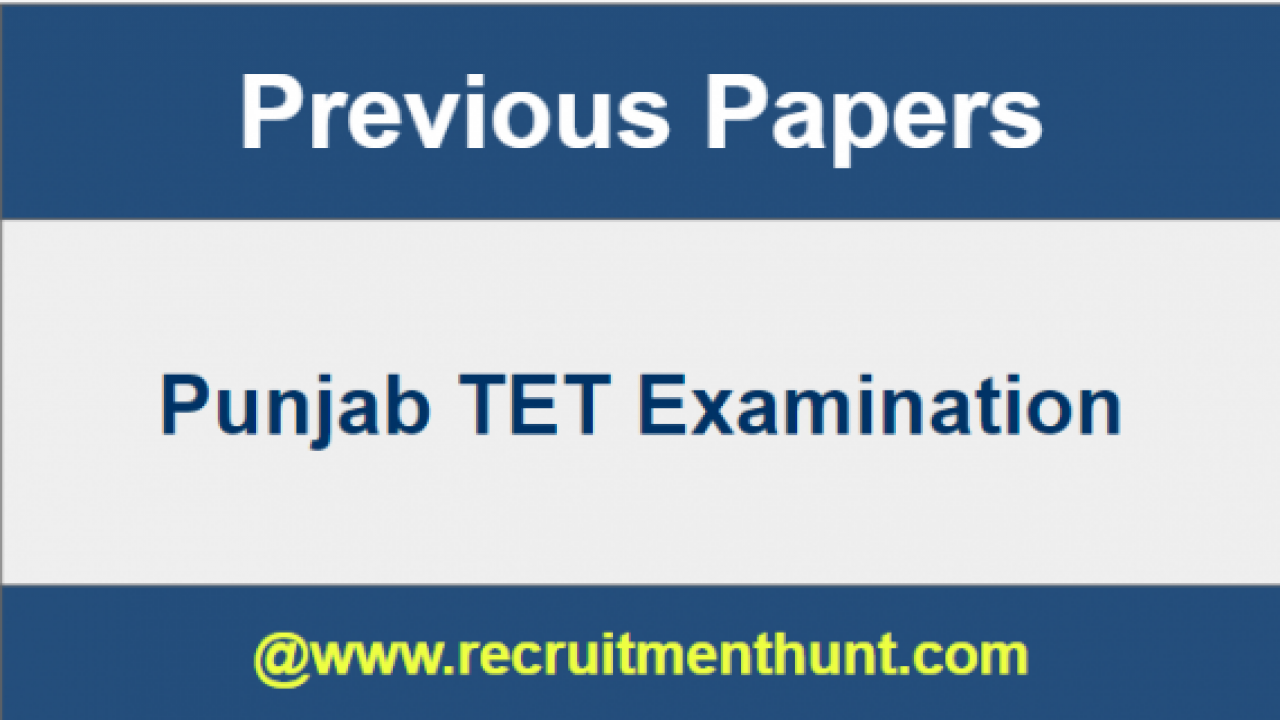 SOLVED] Download Punjab TET Previous Year Question Papers PDF