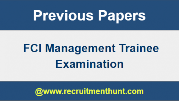 FCI Management Trainee Previous Year Question Papers