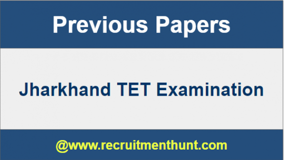 Jharkhand TET Previous Year Question Papers