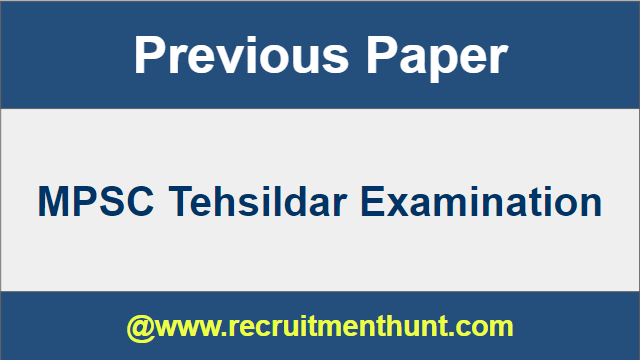 MPSC Tehsildar Old Question Papers