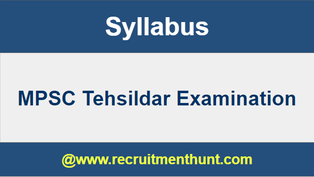 MPSC Tehsildar Syllabus
