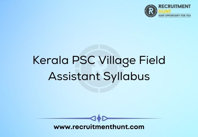 Kerala PSC Village Field Assistant Syllabus
