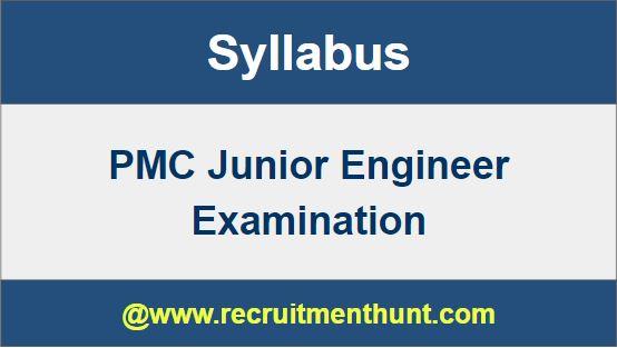 PMC Junior Engineer Syllabus 2019