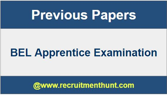 BEL Apprentice Previous Year Question Papers