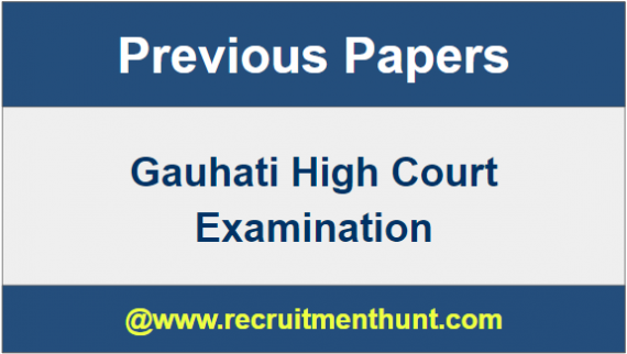 Gauhati HC Previous Year Papers