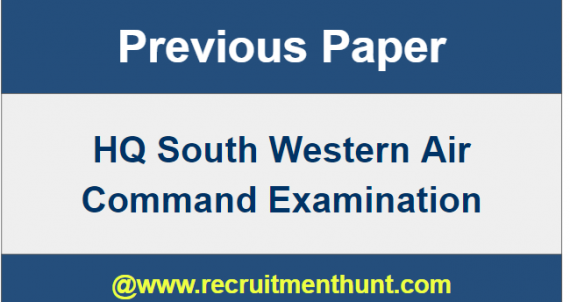 HQ South western Air Command Previous Paper