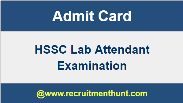 HSSC Lab Attendant Admit Card