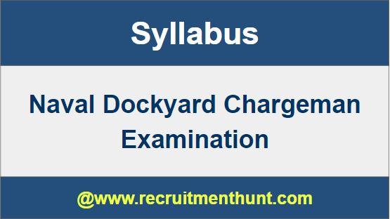 Naval Dockyard Chargeman Exam Syllabus