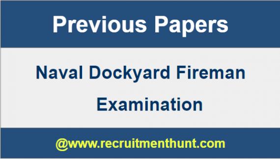Naval Dockyard Fireman Previous Papers