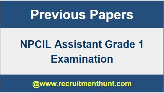 NPCIL Assistant Grade 1 Exam