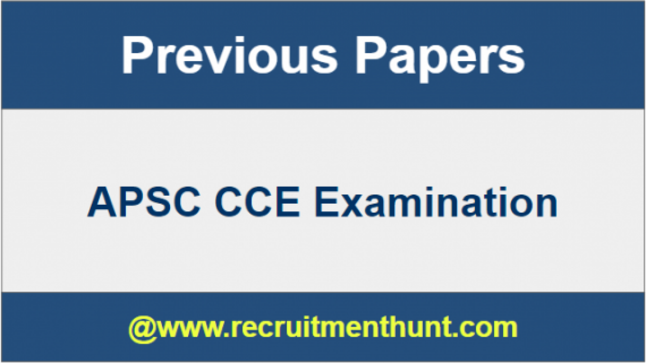 SOLVED] Download APSC CCE Previous Year Question Papers PDF