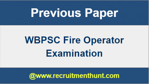 WBPSC Fire Operator Previous Question Papers
