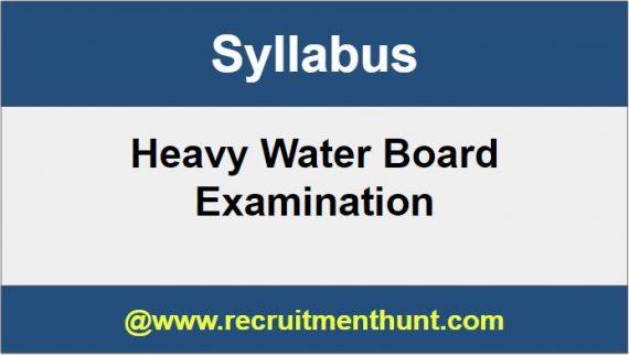 Heavy Water Board Syllabus