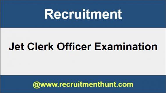 JET Clerk Officer Recruitment