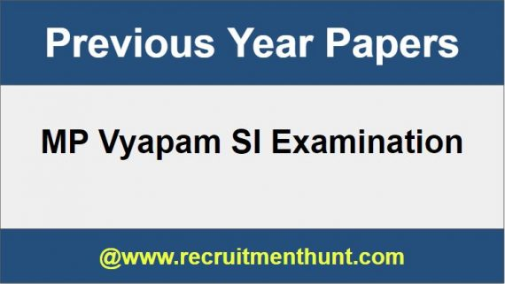 MP Vyapam SI Previous Papers