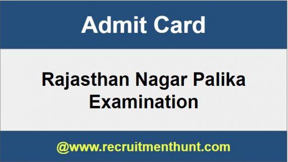 Rajasthan Nagar Palika Admit Card