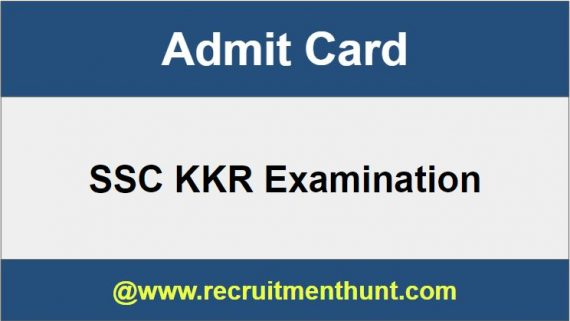 SSC KKR Admit Card
