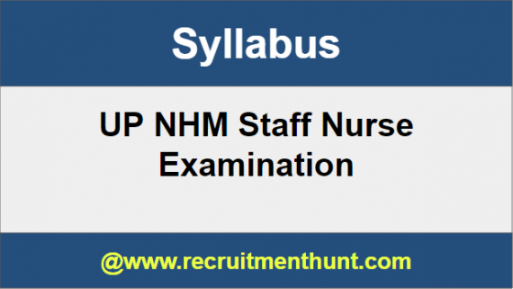 UP NHM Staff Nurse Exam Syllabus