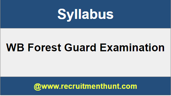 WB Forest Guard Syllabus