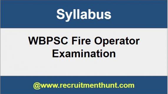 WBPSC Fire Operator Syllabus