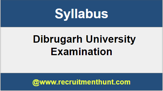 Dibrugarh University Syllabus