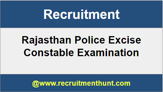 Rajasthan Police Excise Constable Recruitment