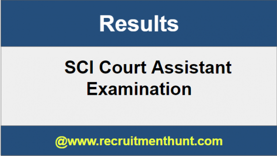 SCI Court Assistant Results