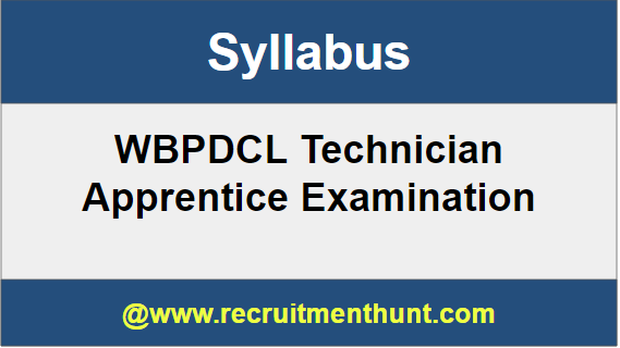 WBPDCL Technician Apprentice Syllabus