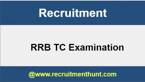 RRB TC Examination