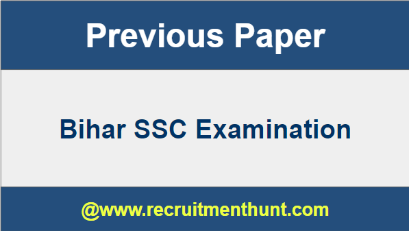 Bihar SSC Previous Year Question Papers
