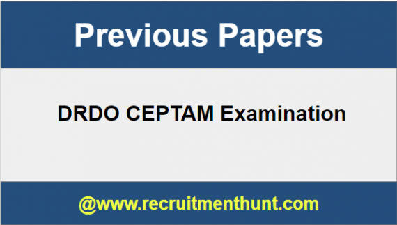 DRDO CEPTAM Previous Year Question Papers