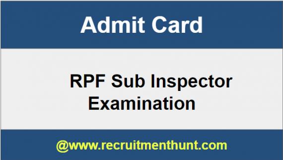 RPF Sub Inspector Admit Card