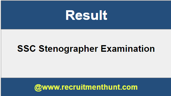 SSC Stenographer Result