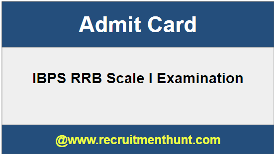 IBPS RRB Scale I Admit Card