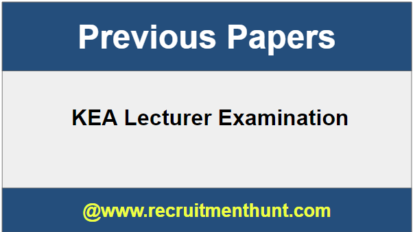 SOLVED] Download KEA Lecturer Previous Years Question Papers